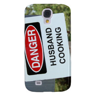 Danger Husband Cooking Sign Galaxy S4 Case