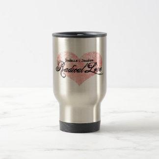 Danielle and Jennifer Radical Love travel mug