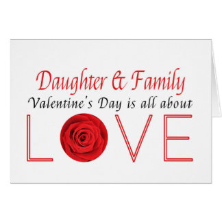 Daughter U0026 Family Happy Valentineu0027s Day Roses Card