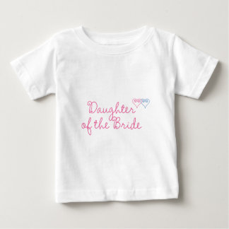 Daughter of the Bride Baby T-Shirt