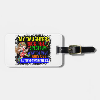 Daughters Rock The Spectrum Autism Tags For Bags