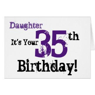 Daughte's 35th birthday greeting in black, purple. greeting card