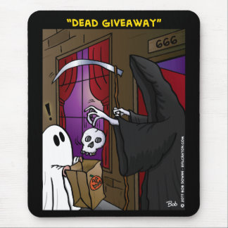 """""""Dead Giveaway"""" Mouse Pad"""
