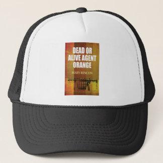 dead or alive agent orange picture trucker hat