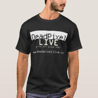 Dead Pixel Live / Seal of Approval T-Shirt