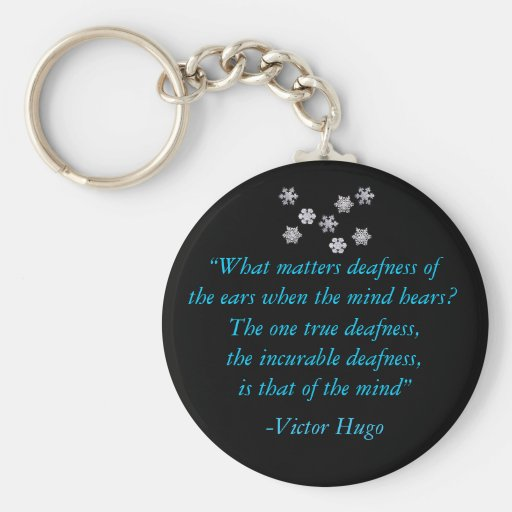 """Deafness of the Mind""  Keychain"
