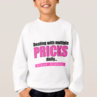 Dealing with Multiple Pricks Daily Sweatshirt