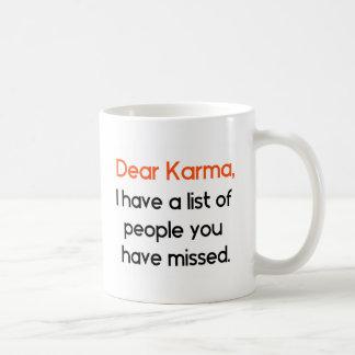 Dear Karma Funny Basic White Mug
