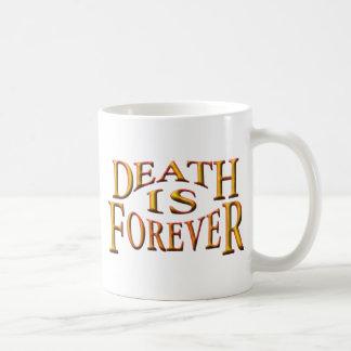 Death is Forever Mug