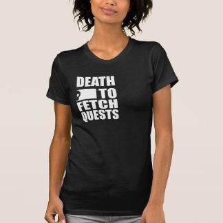 Death to Fetch Quests (Black) T-Shirt