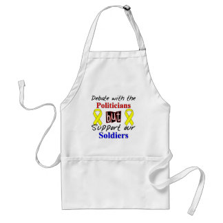 Debate with the politicians but support our Soldie Standard Apron