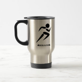 deetermined. be excellent travel mug