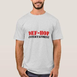 DEF-HOP, ENTERTAINMENT T-Shirt