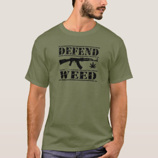 defend weed T-Shirt