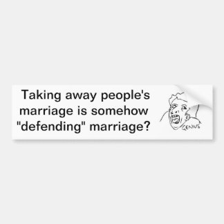 """Defense"" of Marriage Act Bumper Sticker"