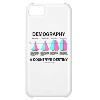 Demography A Country's Destiny iPhone 5C Case