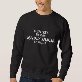 Dentist Deadly Ninja by Night Sweatshirt
