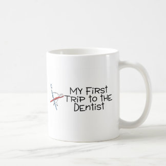Dentist My First Trip To The Dentist Coffee Mug