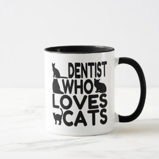 Dentist Who Loves Cats Mug