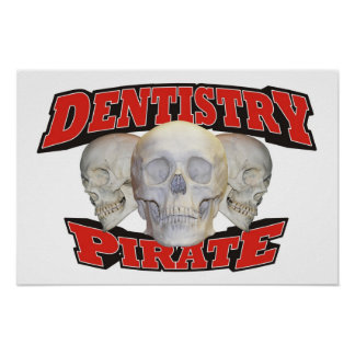 Dentistry Pirate Poster