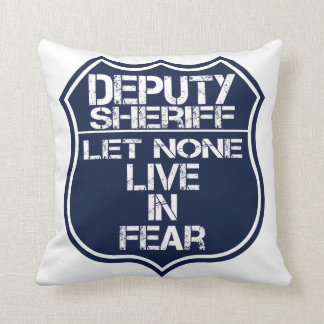 Deputy Sheriff Let None Live In Fear Motto Throw Cushions