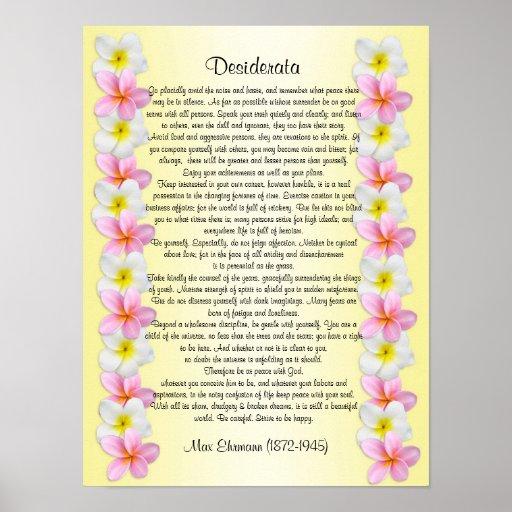 "Desiderata ""desired things"" Plumeria border Posters"
