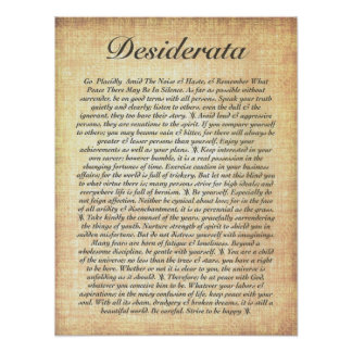 DESIDERATA on Fossilised Wood Paper Poster