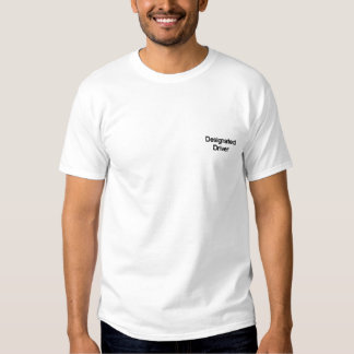 Designated Driver Embroidered Shirt
