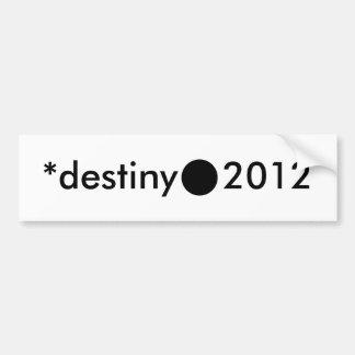 *destiny 2012 BlackcSqCircleTrans-3 Bumper Sticker