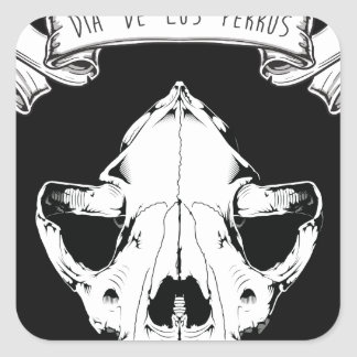 Dia De Los Perros Square Sticker