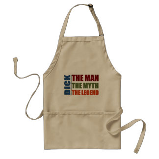 Dick the man the myth the legend standard apron