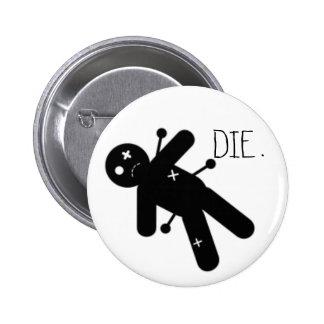 DIE pin