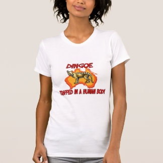 Dingoe trapped in a human body T-Shirt