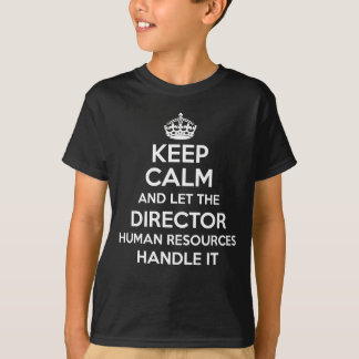 DIRECTOR HUMAN RESOURCES T-Shirt