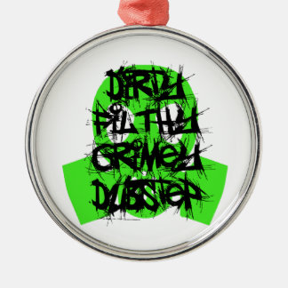 Dirty, Filthy, Grimey Dubstep Christmas Ornament