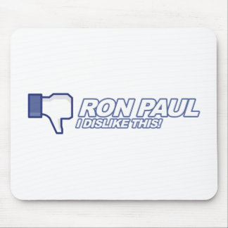 Dislike Ron Paul - 2012 election president vote Mouse Pad