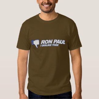 Dislike Ron Paul - 2012 election president vote T Shirts
