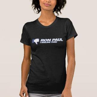 Dislike Ron Paul - 2012 election president vote Tee Shirt