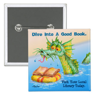 Dive Into A Good Book Pinback Buttons