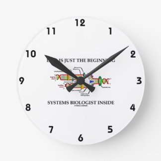 DNA Is Just The Beginning Systems Biologist Inside Round Clock