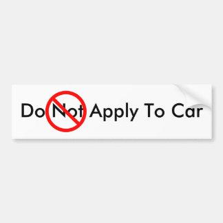Do Apply to Car Bumper Sticker
