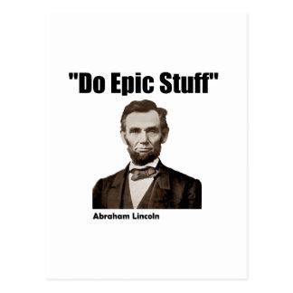 Do Epic Stuff Abraham Lincoln Postcard