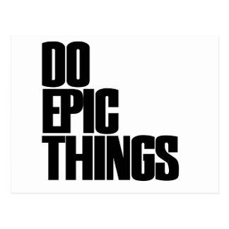 Do Epic Things Postcard