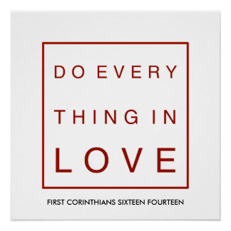 Do everything in love poster