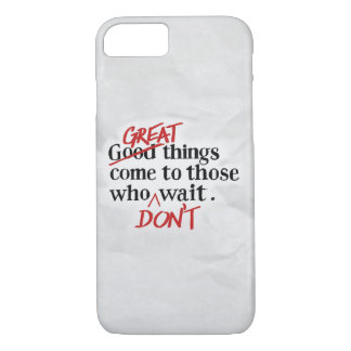 Do Great thing... iPhone 8/7 Case