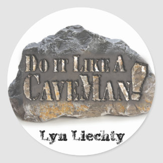 Do it Like A CaveMan Stickers