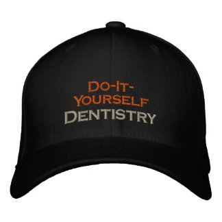 Do-It-Yourself Dentistry Embroidered Hat