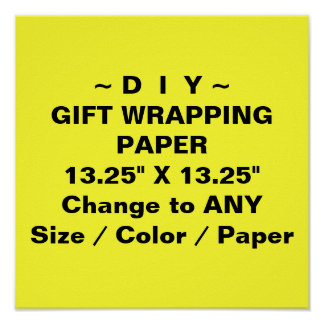 """DO IT YOURSELF ~ Gift Wrapping Paper 13.25""""x13.25"""" Poster"""