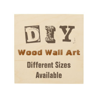 Do It Yourself - Wood Wall Art Wood Canvas
