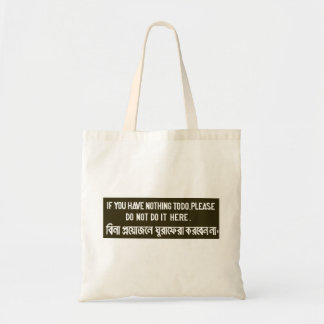 Do Not Do It Here, Sign, Bangladesh Tote Bag